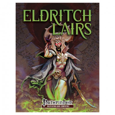 PFRPG: Eldritch Lairs