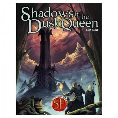 5E:  Adv. Shadows of the Dusk Queen
