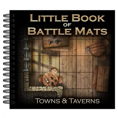 Little Book of Battle Mats Towns&Taverns