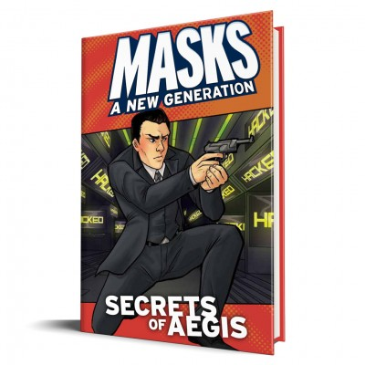 Masks: Secrets of A.E.G.I.S. (HC)