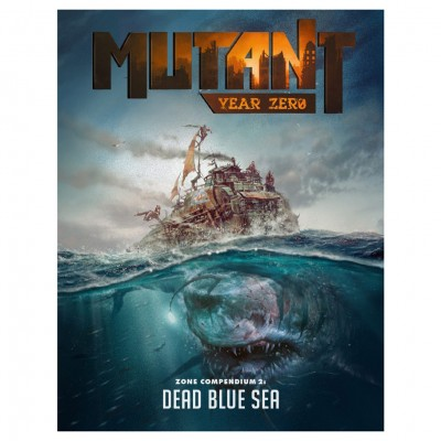 Mutant: Year Zero: Dead Blue Sea