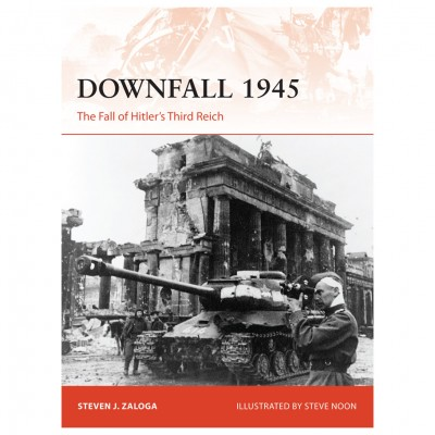 Downfall 1945: Fall of Hitlers 3rd Reich
