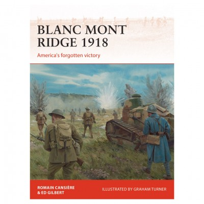 Blanc Mont Ridge 1918: Forgotten Vic.