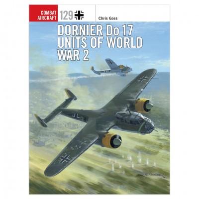 Dornier Do 17 Units of WW2