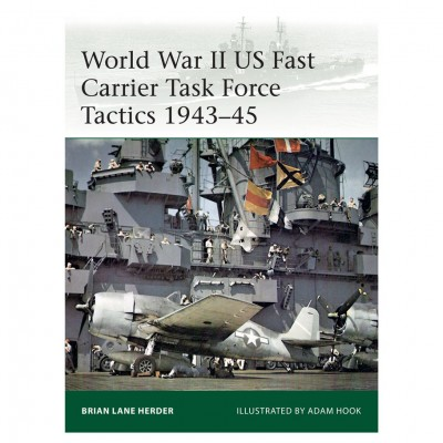 WWII US Fast Carrier Tactics 1943–45