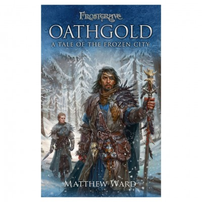 Frostgrave: Oathgold (Novel)