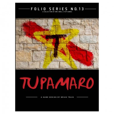 Folio Series 13: Tupamaro