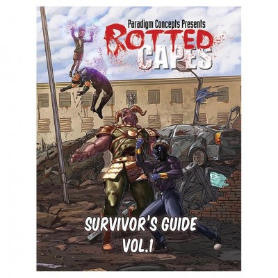 Rotted Capes: Survivor's Guide Vol. 1