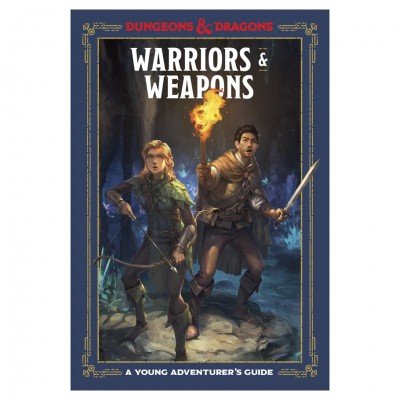 D&D: Young Adv Guide: Warriors & Weapons