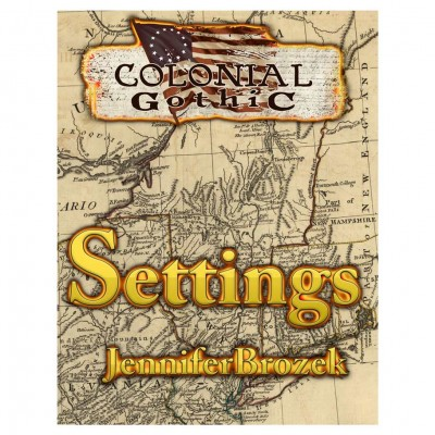 Colonial Gothic: Setting