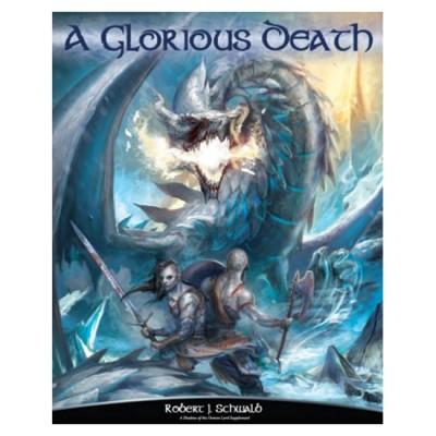 SotDL: A Glorious Death