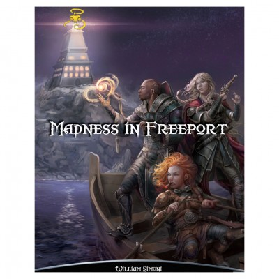 SotDL: Madness in Freeport