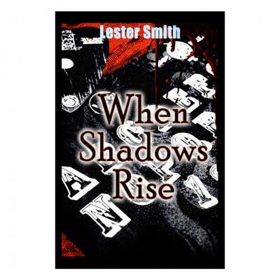 When Shadows Rise