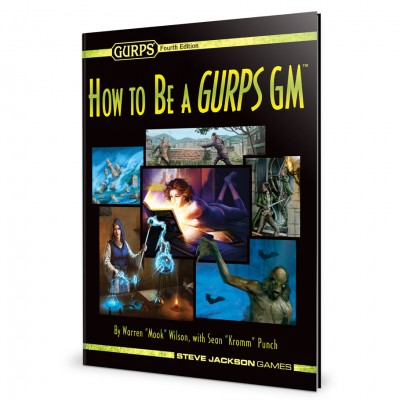 GURPS: How to be a GURPS GM