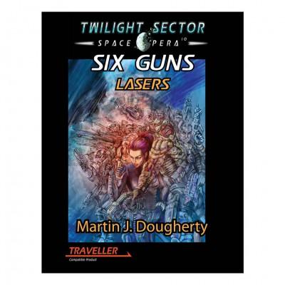 TRAV: Six Guns Lasers