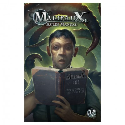 Malifaux 2nd Edition Rules Manual