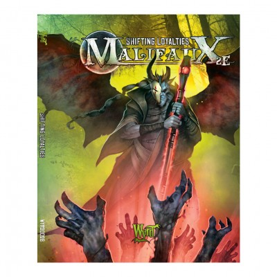 Malifaux 2E: Shifting Loyalties