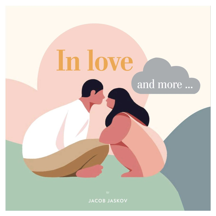 In Love and More…
